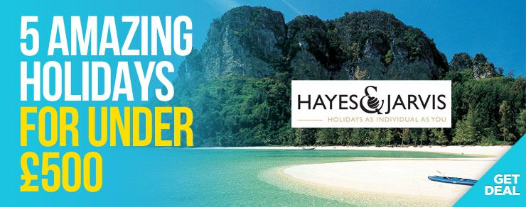 5 Amazing Holidays for under £500 at Hayes and Jarvis