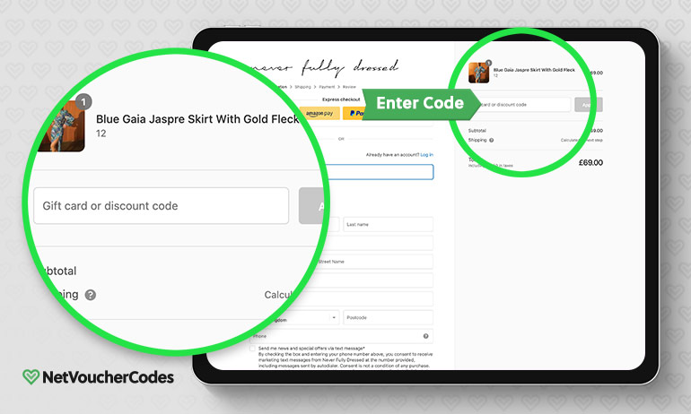 Where to enter your Never Fully Dressed Voucher Code.